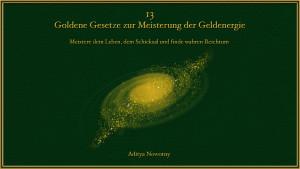 """Gratis Webinar: """"Die 13 Goldenen Gesetze zur Meisterung der Geldenergie"""""""
