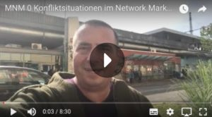 Meistere Network Marketing 0063: Drei Konfliktsituationen im Network Marketing